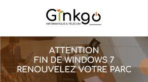 ATTENTION – FIN DE WINDOWS 7 – RENOUVELEZ VOTRE PARC