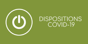 Les dispositions COVID-19