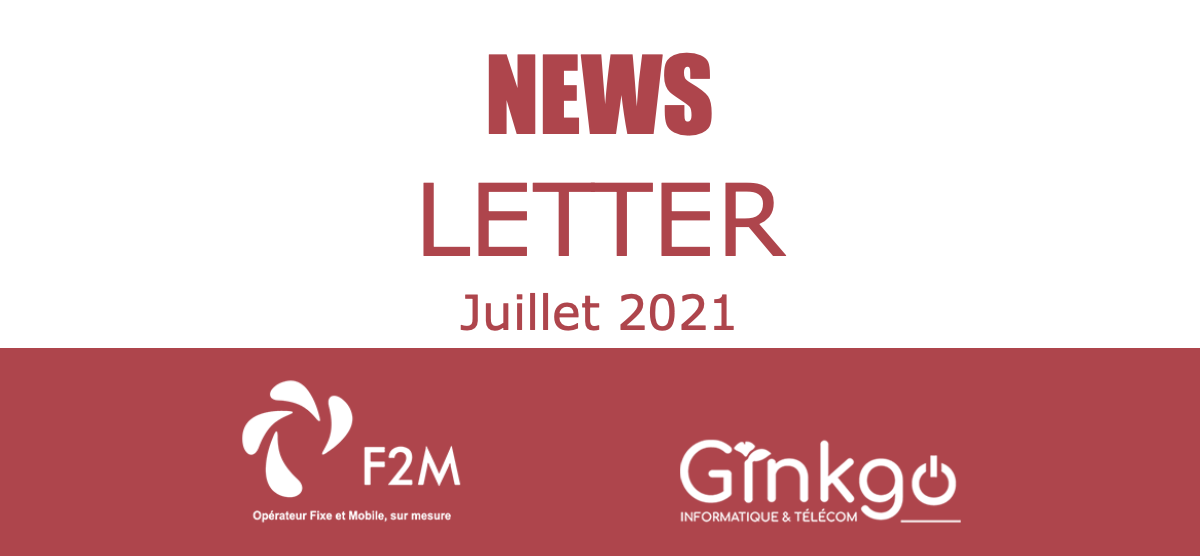 You are currently viewing Newsletter – Juillet 2021